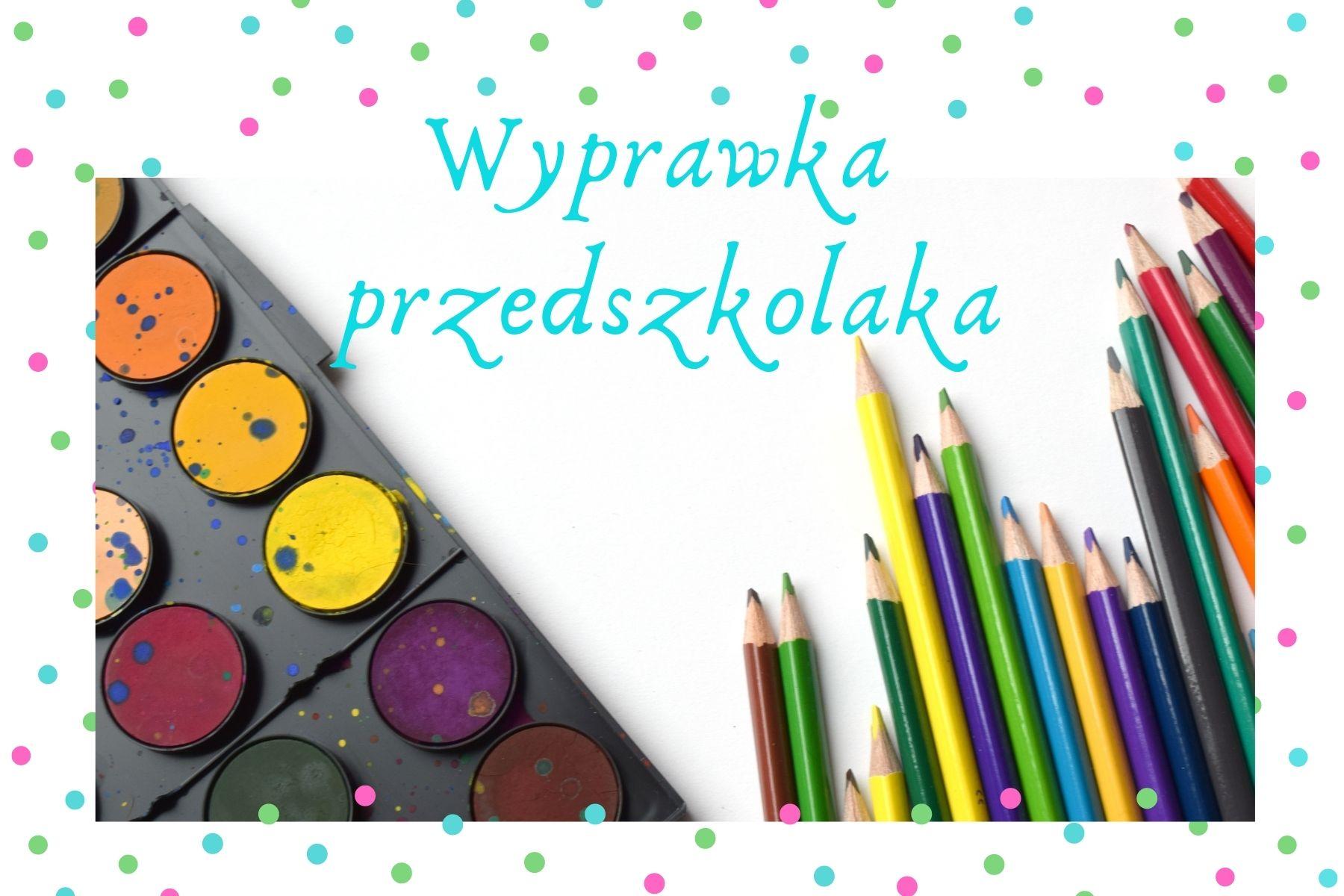 Wyprawka Przedszkolaka - Szkoła Podstawowa w Gminie Malbork